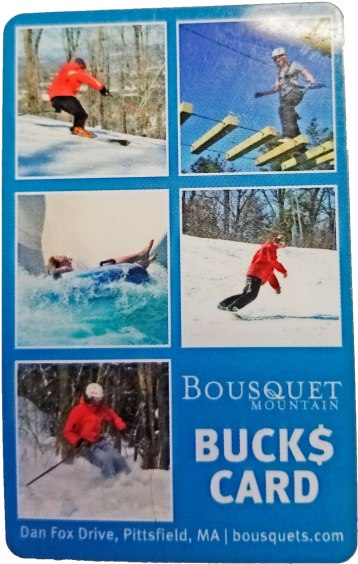 Great stocking stuffers! Bousquet Bucks gift cards can be used for lift tickets, food and rentals during the summer and winter seasons! Available in amounts $25 and up. Bousquet Ski Area 101 Dan Fox Dr., Pittsfield, Mass. 413-442-8316 bousquets.com